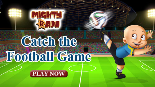 Mighty Raju Catch The Football Game